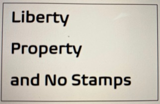 Liberty property and No stamps